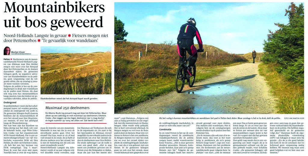 Politie, Staatsbosbeheer en Gemeente Schagen geven geen vergunning meer af voor het Klassieke Mountainbike-parcours van Noord-Holland Langste. Opbrengst gaat naar een Goed Doel:  2015 - KIKA, 2014 - Ronald McDonald Huis en 2013 - HELIOMARE.